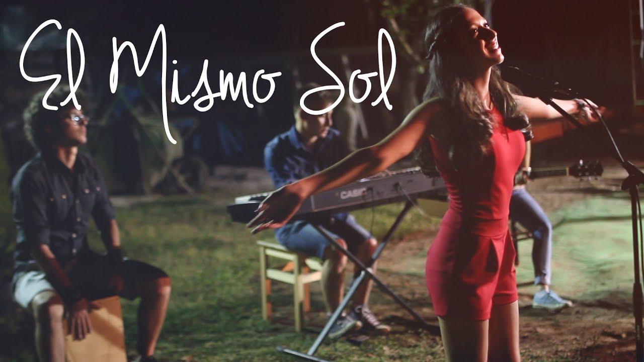 El Mismo Sol (OFFICIAL COVER VIDEO)