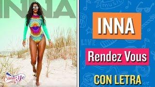 Inna - Rendez Vous CON LETRA | Cantoyo Karaoke