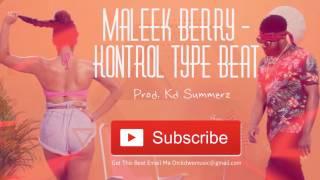 Maleek Berry - Kontrol Type Beat Prod. Kd Summerz