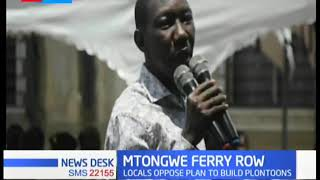 Mtongwe Ferry Row: Locals oppose plan to build pontoon