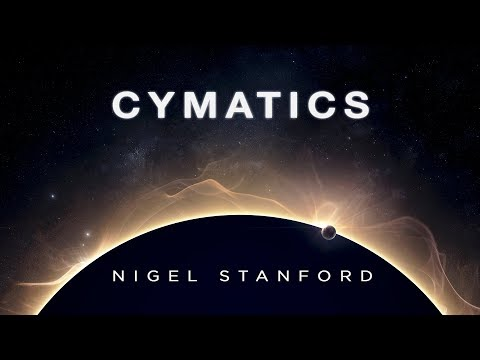 Cymatics (music only) - from Solar Echoes - Nigel Stanford (видео)