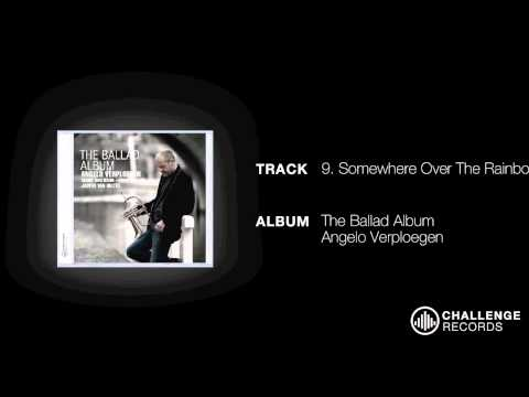 play video:Angelo Verploegen - Somewhere OVer The Rainbow