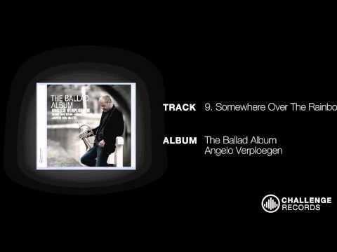 play video:Angelo Verploegen - Somewhere OVer The Rainbow