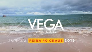VEGA TV - Feira 40 Graus 2019
