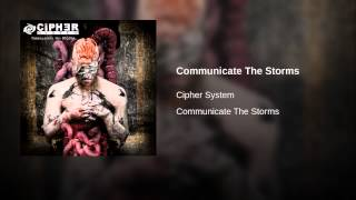 Communicate The Storms