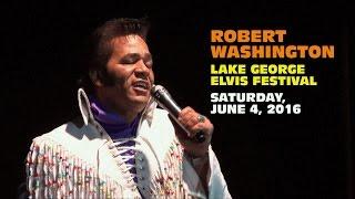 Robert Washington Lake George Elvis Festival 2016