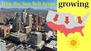Why the Sun Belt Keeps Growing