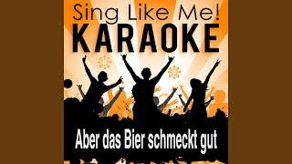Aber das Bier schmeckt gut (Karaoke Version with Guide Melody) (Originally Performed By Dorfrocker)