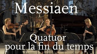 Messiaen: Quatuor pour la fin du temps / Weithaas, Gabetta, Meyer, Chamayou