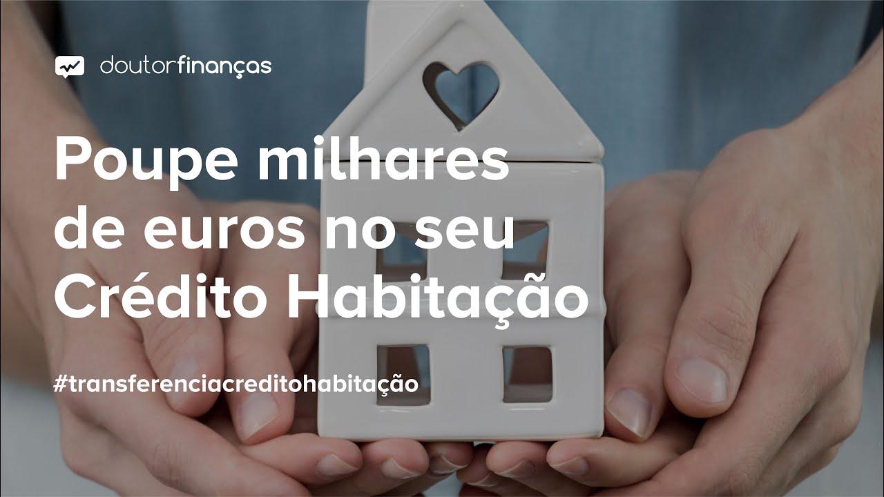 Transferencia Crédito Habitação_casa mealheiro