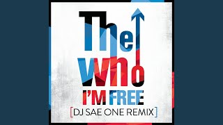 I'm Free (DJ SaeOne Remix)