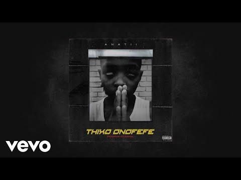 Music – Thixo Onofefe By Anatii