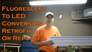 Fluorescent to LED Conversion, Retrofit or Replace