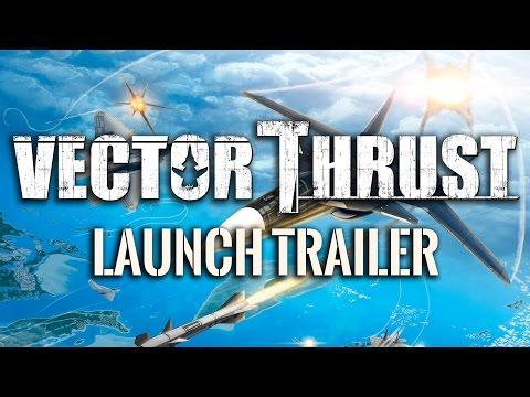 Vector Thrust - Launch Trailer thumbnail