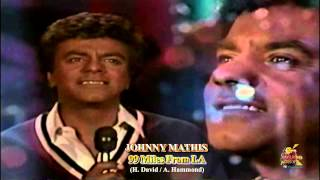 Johnny Mathis - 99 Miles From LA