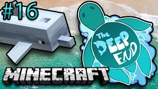 Minecraft: The Deep End Ep. 16 - Graser