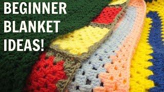 Blankets Ive Made | Beginner Blanket Ideas