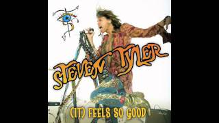 Steven Tyler (It) Feels So Good