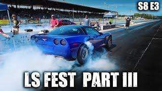 LS Fest Part 3 ... We're not leaving!   RPM S8 E3