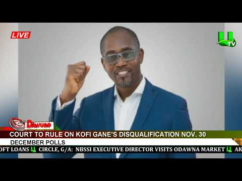 Court to rule on Kofi Gane's disqualification
