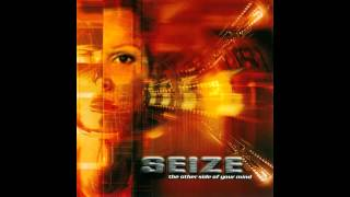 Seize - Too Good to be True