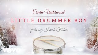Carrie Underwood - Little Drummer Boy (Official Audio Video) ft. Isaiah Fisher