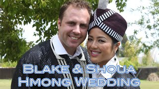 Blake & Shoua Hmong Wedding