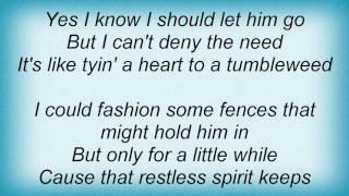 Terri Clark - Tyin' A Heart To A Tumbleweed Lyrics