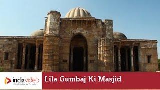 Lila Gumbaj Ki Masjid, Champaner