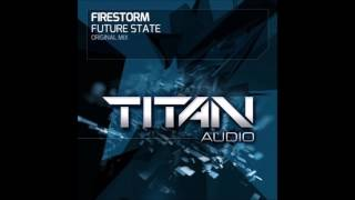 Firestorm - Future State (Original Mix)