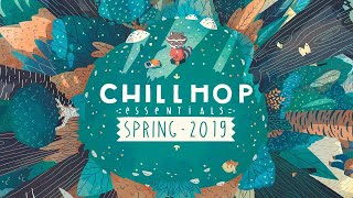 🍃Chillhop Essentials   Spring 2019・chill Hiphop & Beats To Relax