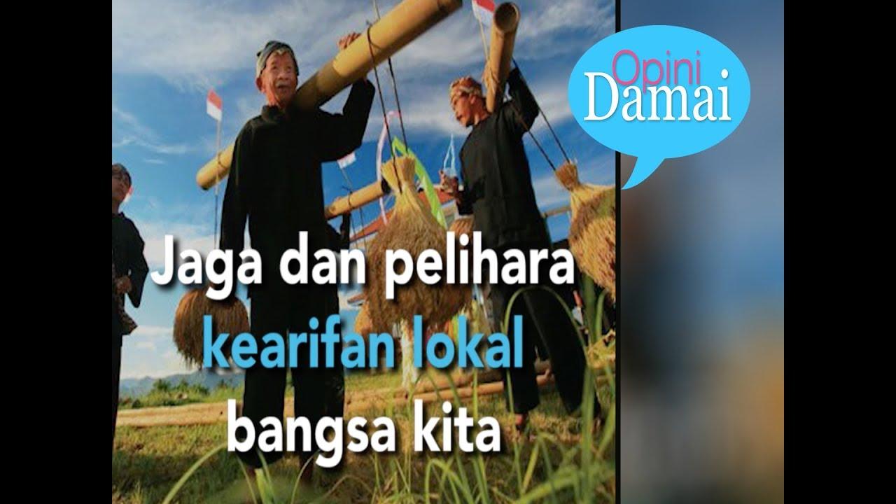 Kearifan Lokal Kuat, Ideologi Transnasional Tamat