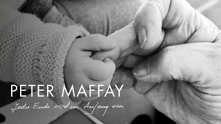 Musik-Video-Miniaturansicht zu Jedes Ende wird ein Anfang sein Songtext von Peter Maffay