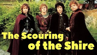 The Scouring of the Shire: Explained