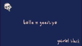 Hello N Goodbye