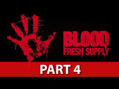 Blood Fresh Supply Ending Gameplay Walkthrough - NO Commentary - Part 4