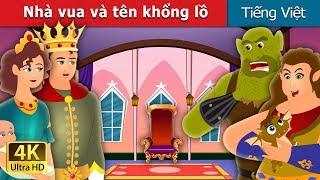 Nhà vua và tên khổng lồ | The King and the Ogre Story in Vietnam | Truyện cổ tích việt nam