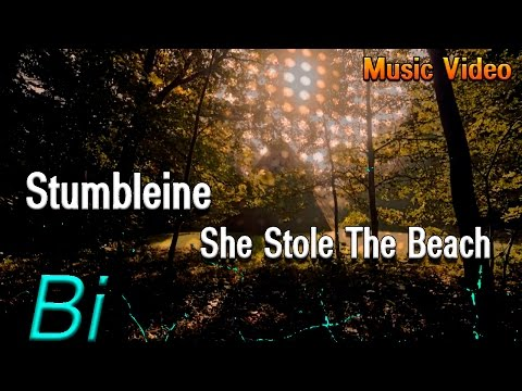 Stumbleine - She Stole The Beach (Music Video)