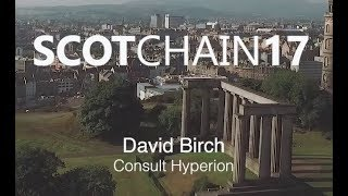MBN Solutions: ScotChain17 - The Blockchain isn't magic