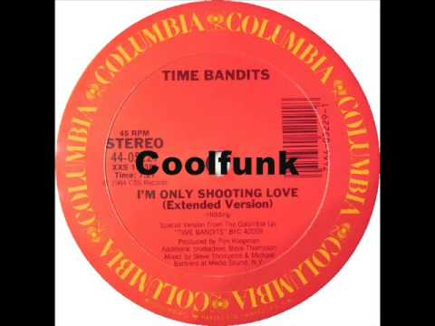 """Time Bandits - I'm Only Shooting Love (12"""" Extended Remix 1984)"""