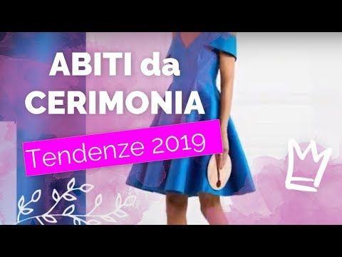Abiti da cerimonia 2019 👠 Tendenze outfit matrimonio 2019
