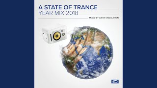 A State Of Trance Year Mix 2018 (Intro: License To DJ)