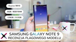 Samsung Galaxy Note 9   Test, recenzja i pierwsze wrażenia