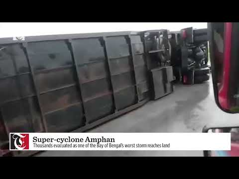 Super cyclone Amphan hits coast of India and Bangladesh