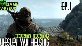 Wesley Van Helsing: Bounty Hunter Ep.1 - The Awakening