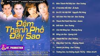 Album Đêm Thành Phố Đầy Sao | Đan Trường, Phương Thanh, Quang Linh, Ái Xuân, Nguyễn Phi Hùng ...