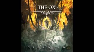 """The Ox - """"FULL ALBUM OBSIDIAN"""""""