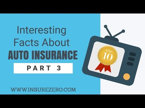10 Interesting Facts About Auto Insurance   PART 3