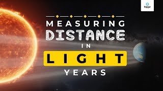 Measuring Distances in Light Year | Star and the Solar System | Physics | English