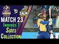 watch Peshawar Zalmi  Sixes | Quetta Gladiators Vs Peshawar Zalmi  | Match 23 | 10 March | HBL PSL 2018